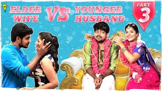 Elder Wife vs Young Husband | Web Series | Ep-3 | Light House