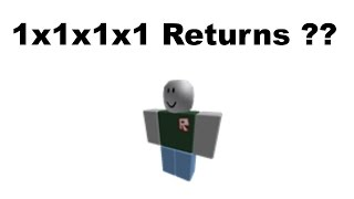 I FOUND 1x1x1x1 ON ROBLOX(THE BIGGEST HACKER ON ROBLOX)