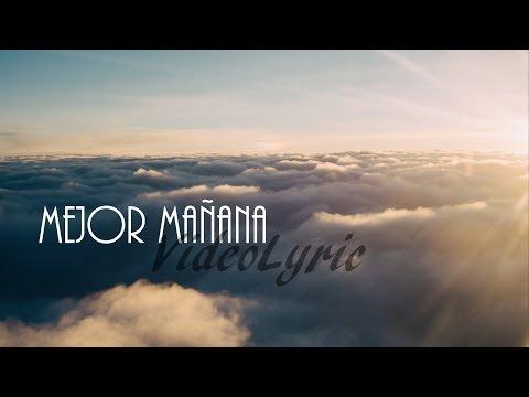 Nixso - Mejor mañana (Video-Lyric)