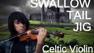 Swallow Tail Jig - Celtic Violin