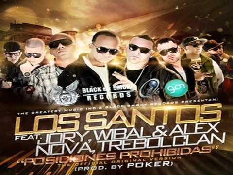 Posiciones Prohibidas (Remix) - Los Santos, Jory, Wibal y Alex, Nova, Trebol Clan