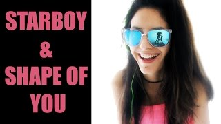 Shape Of You - Starboy - Acoustic Ed Sheeran & The Weeknd Mashup By Kartiv2