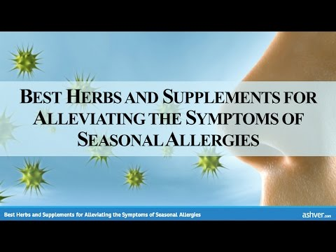 Best Herbs and Supplements for Alleviating the Symptoms of Seasonal Allergies