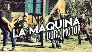 La Máquina - Duro Motor // Caligo Films
