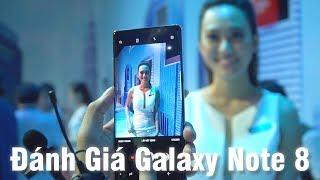 Trên tay Galaxy Note8 tại Việt Nam: Làm phải lớn !