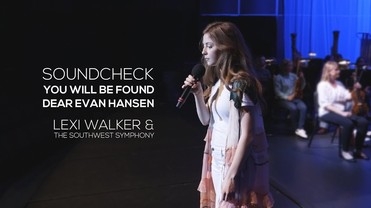 Dear Evan Hansen You Will Be Found Lexi Walker Youtube Lyrics to 'you will be found' by working with lemons. dear evan hansen you will be found lexi walker