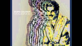 STUPID CHILDREN - THE DESECRATION MACHINE