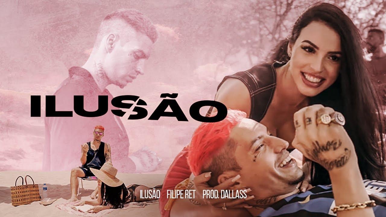 "Download Filipe Ret ""ILUSÃO"" ⏳ (pd. Dallass)"