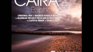 Caira - Euphoria (Original Mix)
