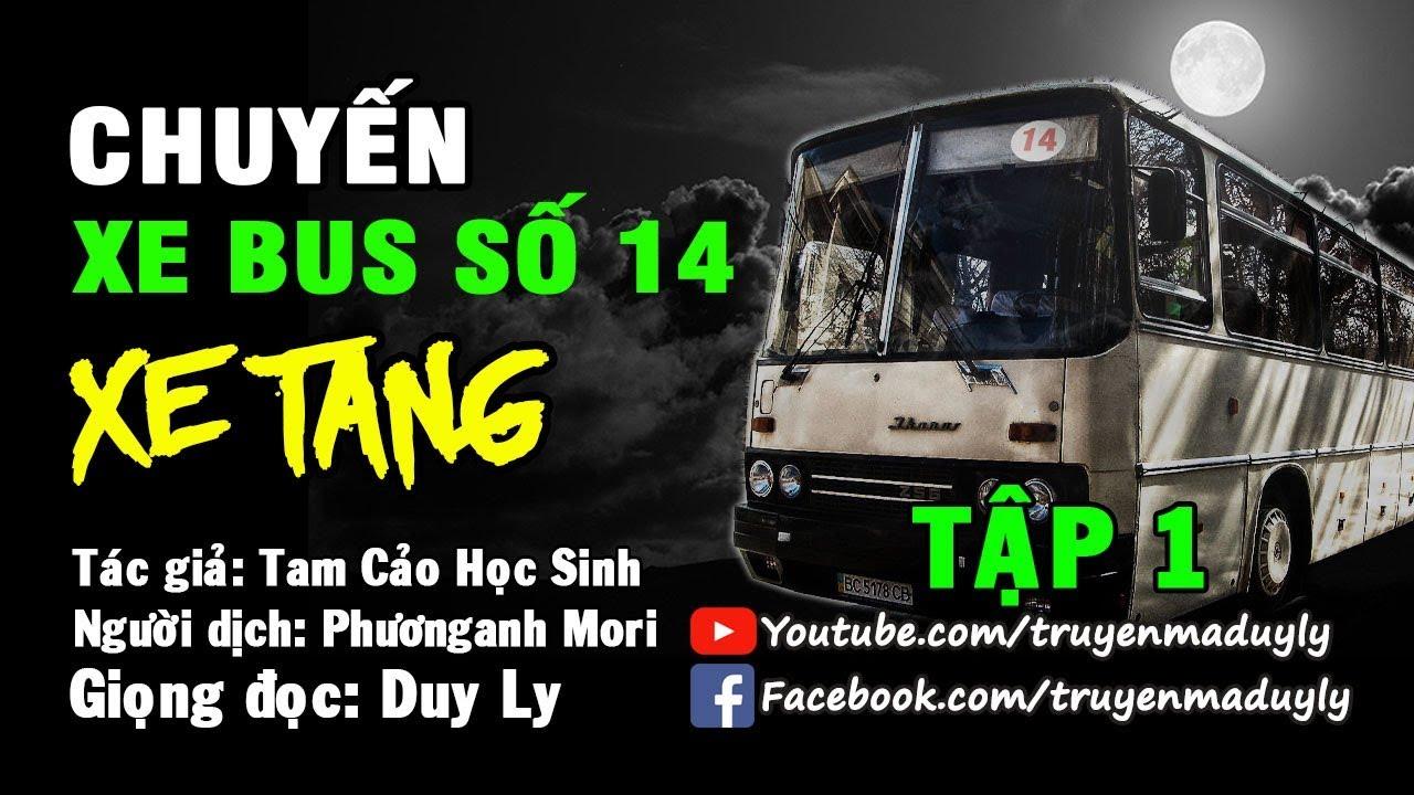 Truyện ma: Chuyến xe bus số 14 – Xe tang (Tập 1) | Truyện ma Duy Ly