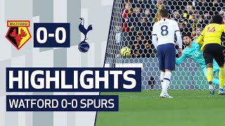 HIGHLIGHTS | WATFORD 0-0 SPURS | PAULO GAZZANIGA PENALTY SAVE