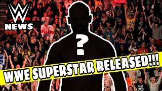 WWE SUPERSTAR RELEASED!!! WWE BREAKING NEWS