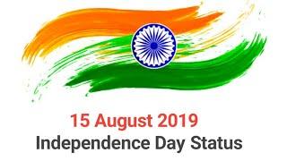 Independence Day स्वतंत्रता दिवस Specials Status।15 August 2019 latest Desh Bhakti Whatsapp Status.
