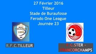 Résumé RFC Tilleur FC Ster Francorchamps