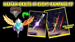 CARA MENDAPATKAN SKIN KATANA, GOLOK, TAS, AVATAR SECARA GRATIS DI EVENT RAMPAGE NEW DAWN FF !!