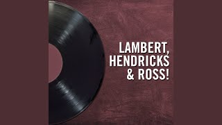 Provided to YouTube by IIP-DDS Cloudburst · Lambert, Hendricks & Ro...