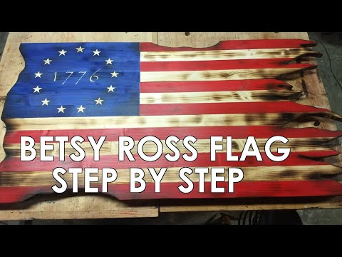 HOW TO MAKE A BETSY ROSS FLAG WITH A TORCHED AND TATTERED EDGE - STEP BY STEP - EASY DIY FLAG