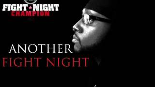 Another Fight Night(Fight Night Champion Song)