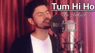 Tum Hi Ho | Arijit Singh | Aashiquie 2 | Ankush Kalotra (Future Bass Mix)
