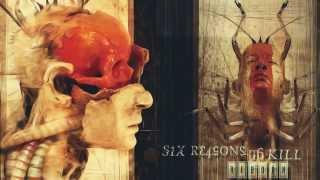 Six Reasons To Kill - Reborn ( Full Album/ 2005 )
