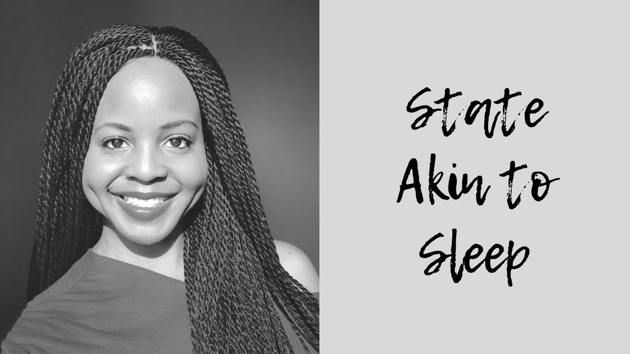 State Akin to Sleep & Special Announcement