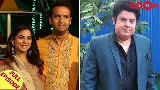 Isha Ambani's wedding cost around 100 million USD | Sajid Khan faces a 1 year ban & more