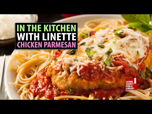 In The Kitchen with Linette: Chicken Parmesan