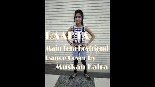 |Main Tera Boyfriend| Dance Choreography By_ Muskan Kalra |RAABTA|