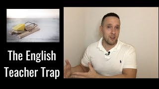 The HUGE Trap That Can Be Teaching English Abroad