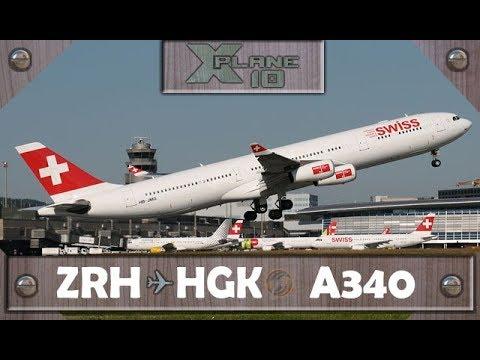 X-Plane 10.50 | Zurich [ZRH] to Hong Kong [HKG] | SWR138 | A340