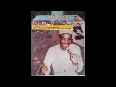 WASIU AYINDE BARRISTER IJO OLOMO COMPLETE ALBUM 1985