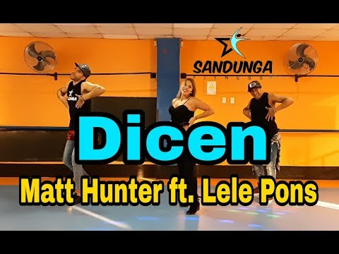 Dicen - Matt Hunter ft. Lele Pons /Coreografia Sandunga /Zumba