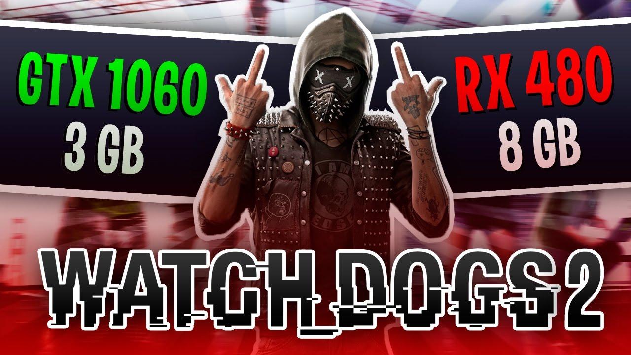 GTX 1060 3 против RX 480 8 / Watch Dogs 2: GTX 1060 3 vs RX 480 8 (Ultra)
