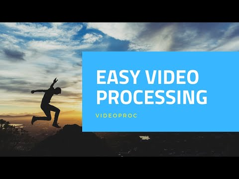 VideoProc - Easy Video Processing Software for PC/Mac