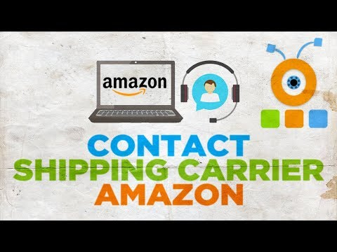 How to Contact Shipping Carrier on Amazon