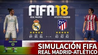 FIFA 18 | Real Madrid-Atlético: Simulación del partido de Liga de la Jornada 31 | Diario AS