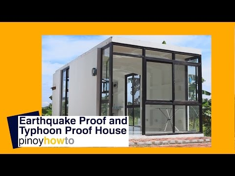How to build an earthquake proof and typhoon proof house | PinoyHowTo