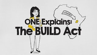 ONE Explains: The BUILD Act // The ONE Campaign