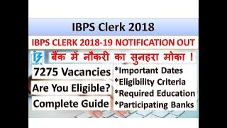 IBPS Clerk 2018 | Official Notification Out | Are You Eligible? Complete Guide