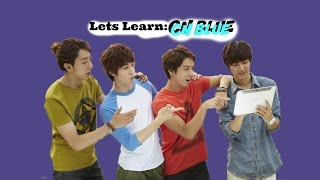LETS LEARN ABOUT: CNBLUE