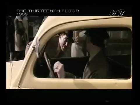 IDEALISM, THE PHILOSOPHY OF THE MATRIX AND THE TRUE NATURE OF MATTER - THE THIRTEENTH FLOOR