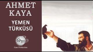 Yemen Türküsü (Ahmet Kaya)