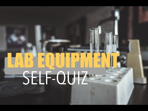Lab Equipment - Self Quiz