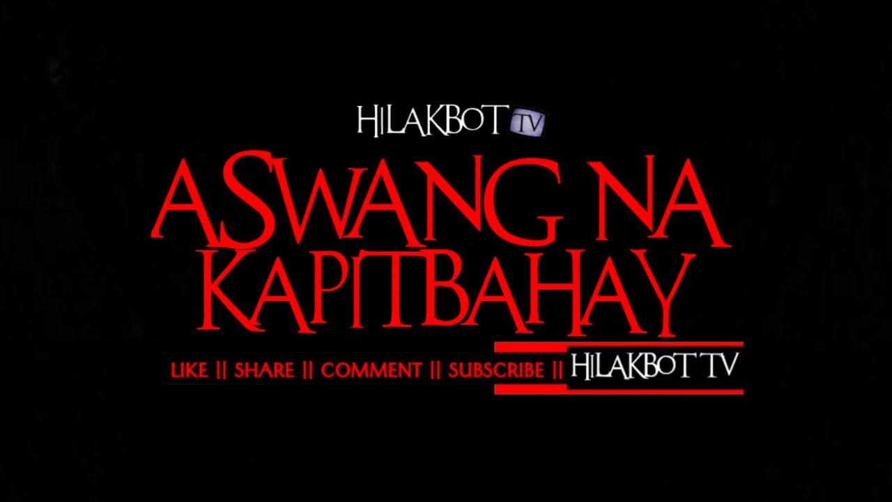 Ang Kapitbahay 2003 Tagalog Movie tagalog horror story - aswang na kapitbahay (based on true story) ||  hilakbot tv