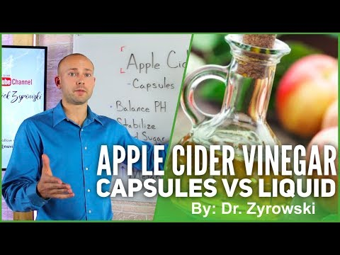 Apple Cider Vinegar Capsules Vs Liquid | Buyer Beware!