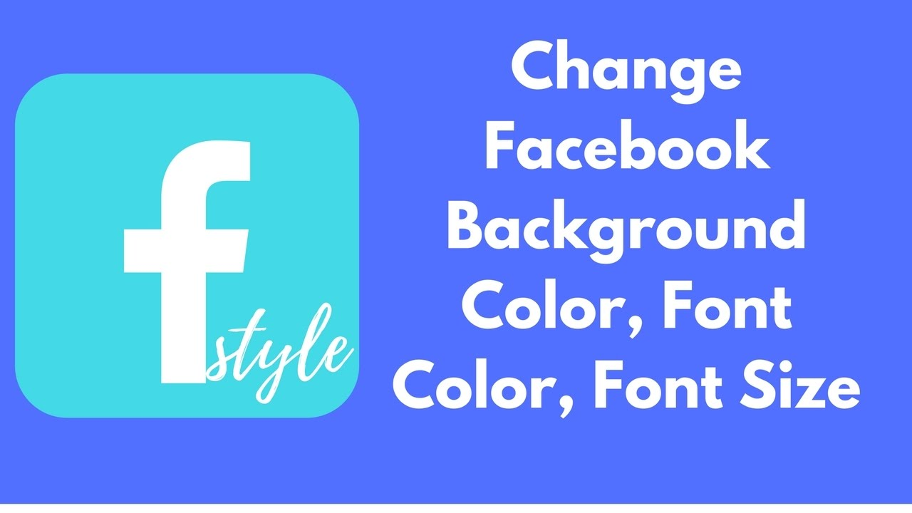 How to change Facebook Background Color and Style Text Color, Font Size