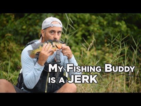 My Fishing Buddy Is A Jerk