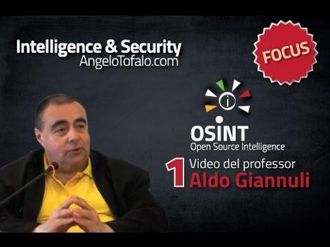 Open Source Intelligence: Professor Aldo Giannuli - su Fonti e Manipolazioni