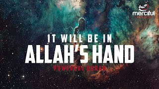 The Heavens Will Be Folded in Allah's Hand (POWERFUL QURAN)