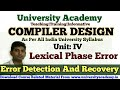 L47:Error Detection And Recovery, Lexical Phase Error and Recovery in Hindi by University Academy